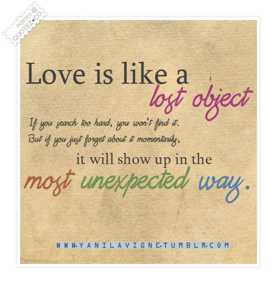 Love Is Like A Lost Object Love Quote Quotezco