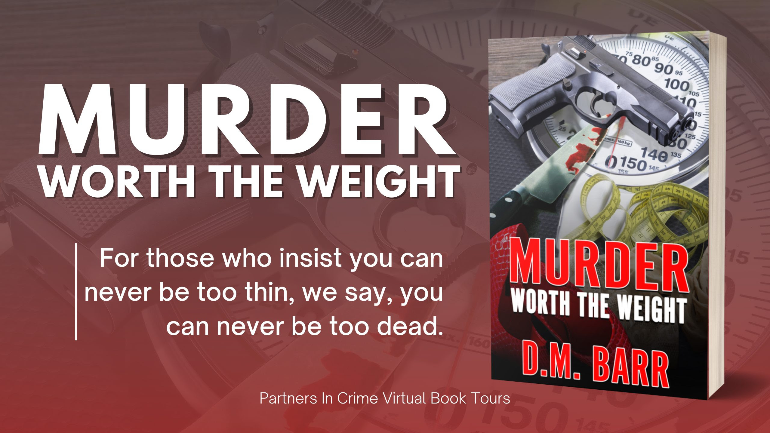 Murder Worth the Weight by D.M. Barr Banner