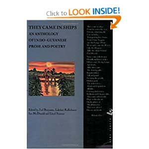 They Came in Ships: An Anthology of Indo-Guyanese Prose and Poetry (South Asians Overseas)