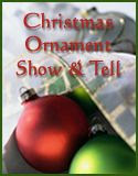 Christmas Ornament Show & Tell