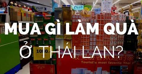 Du lịch Thái Lan tự túc giá rẻ || Mua gì đem về làm quà ? Kinh nghiệm du lịch.