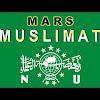 Lirik Lagu Mars Muslimat NU - Download mp3 Dan Sejarah Berdirinya