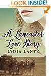 Christian Romance: A Lancaster Love S...
