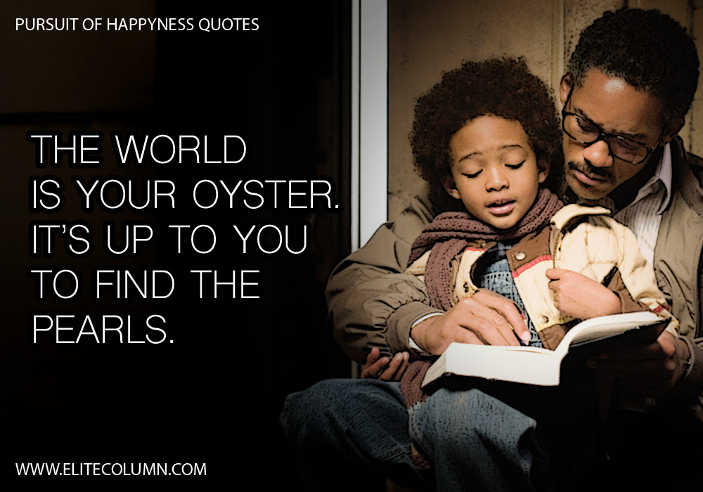 12 Pursuit Of Happyness Quotes To Make You Rethink Life Elitecolumn