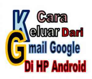 Cara Keluar Dari Gmail Cara Logout Gmail Di HP Android