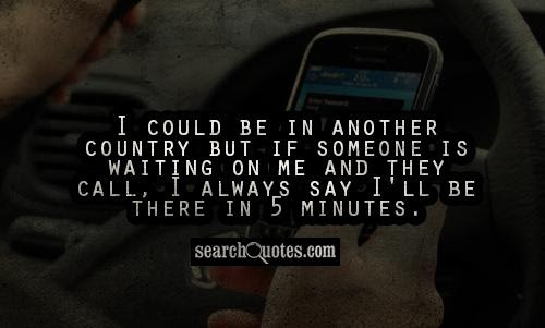 Someone Is Waiting For Me Quotes Quotations Sayings 2019