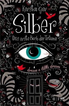 Das erste Buch der Träume / Silber Trilogie Bd.1 - Gier, Kerstin