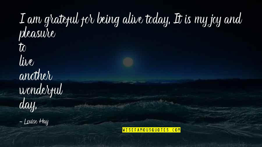 Being Grateful For Another Day Quotes Top 1 Famous Quotes About