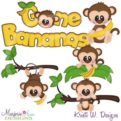 Gone Bananas SVG Cutting Files Includes Clipart