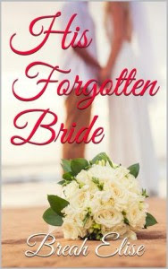 His Forgotten Bride