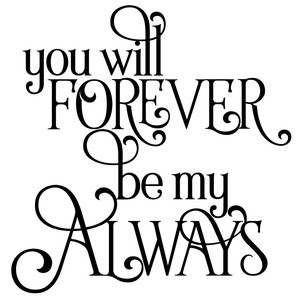Silhouette Design Store View Design 266953 You Will Forever Be