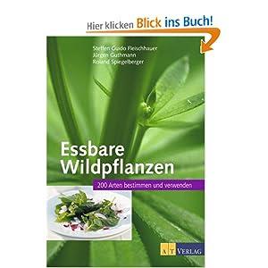 Bild: Buchcover des Titels 'Essbare Wildpflanzen: 200 Arten bestimmen und verwenden' (Quelle: ecx.images-amazon.com)