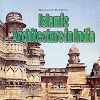 Islamic Architecture In India Satish Grover
