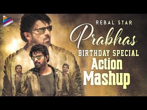 Prabhas Birthday Special Action Mashup