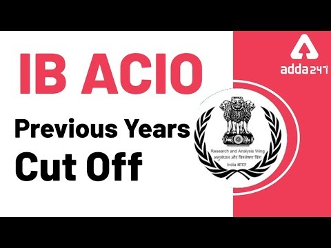 IB ACIO recruitment 2021: Previous year cut-off Check,  Exam date, Previous Years Questions Papers