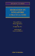 Mediation In Singapore: A Practical Guide