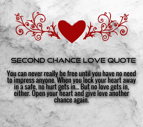 Quotes About Second Chances In Love 24 Quotes