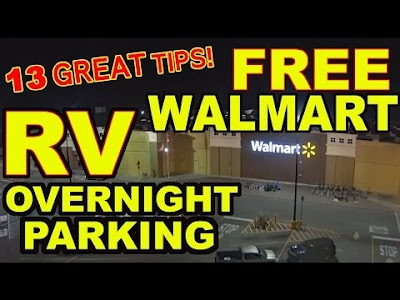 Long, Long Honeymoon video: Top 13 Tips for FREE Overnight RV Parking at WALMART