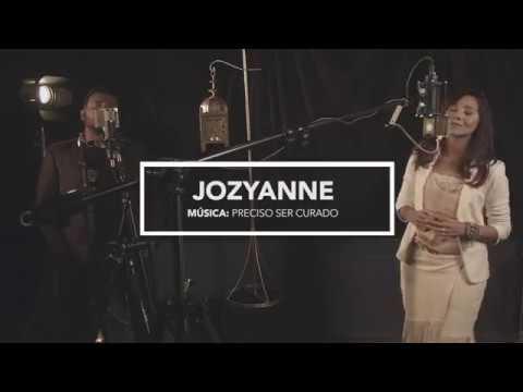 Jozyanne part. Eli Soares - Preciso ser curado