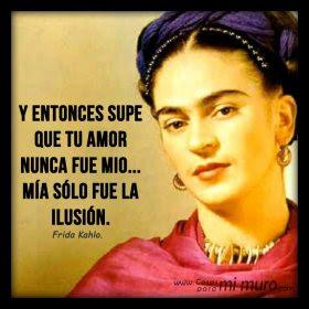 Imagenes Frases De Frida Kahlo Cosas Para Mi Muro