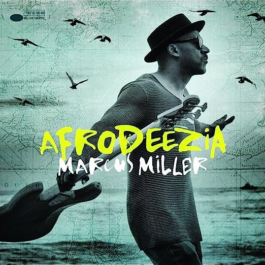 Marcus Miller - Afrodeezia cover
