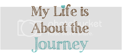 My Life is About the Jounrey
