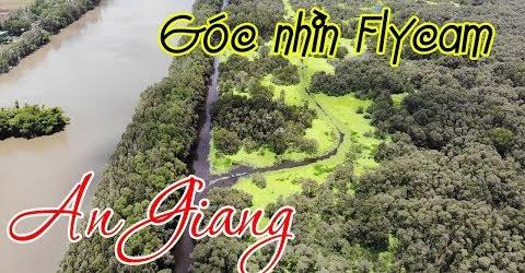 Du Lịch An Giang qua Góc Nhìn Flycam