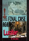 The FINAL Case Against Lucifer [Documentary] - The Biggest Indictment of the Catholic Church and Vatican City