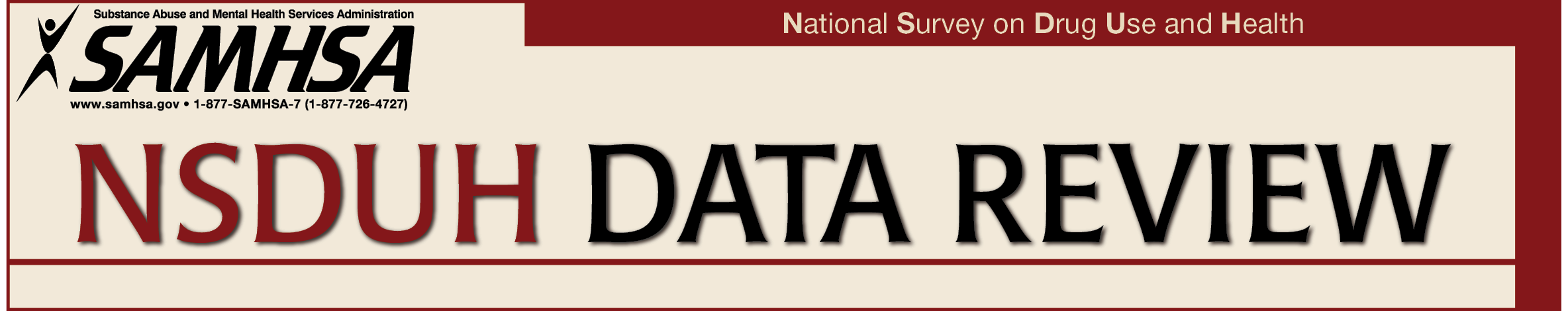 Banner image for NSDUH Data Review, Center for Behavioral Health Statistics and Quality