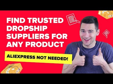 How To Find Trusted Dropshipping Suppliers For Any Product