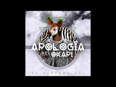 El Sistema 407 - Apología Del Okapi [ALBUM] | 2015 | CHILE