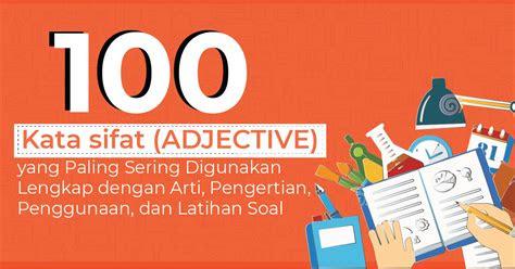 kata sifat adjectives    digunakan