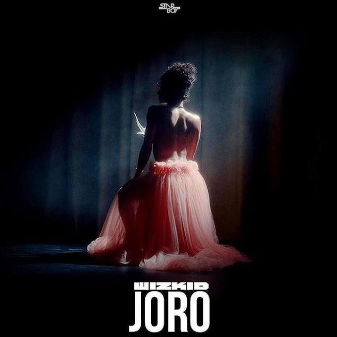 [Music + Video] Wizkid – Joro