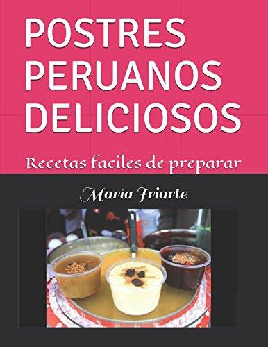 Descarga POSTRES PERUANOS DELICIOSOS: Recetas faciles de ...