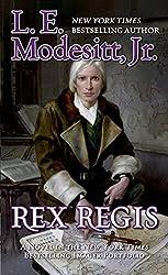 Rex Regis, by L.E. Modesitt, Jr.