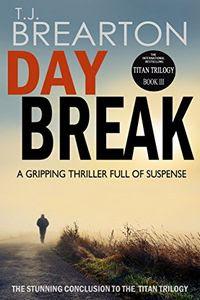 Daybreak by T. J. Brearton