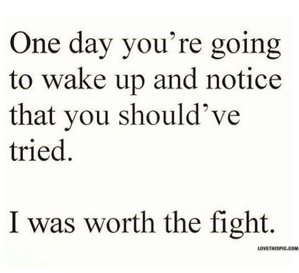I Was Worth The Fight Pictures Photos And Images For Facebook
