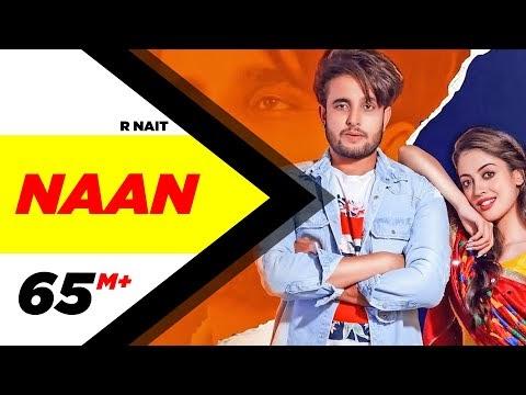 Naan Song Lyrics Official Video Song Download | R Nait | Jay K | Jeona | Jogi | Latest Songs 2019