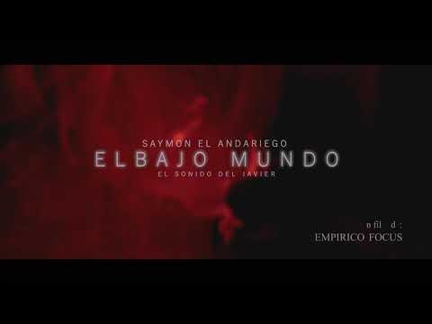 Saymon El Andariego presenta su video: El Bajo Mundo