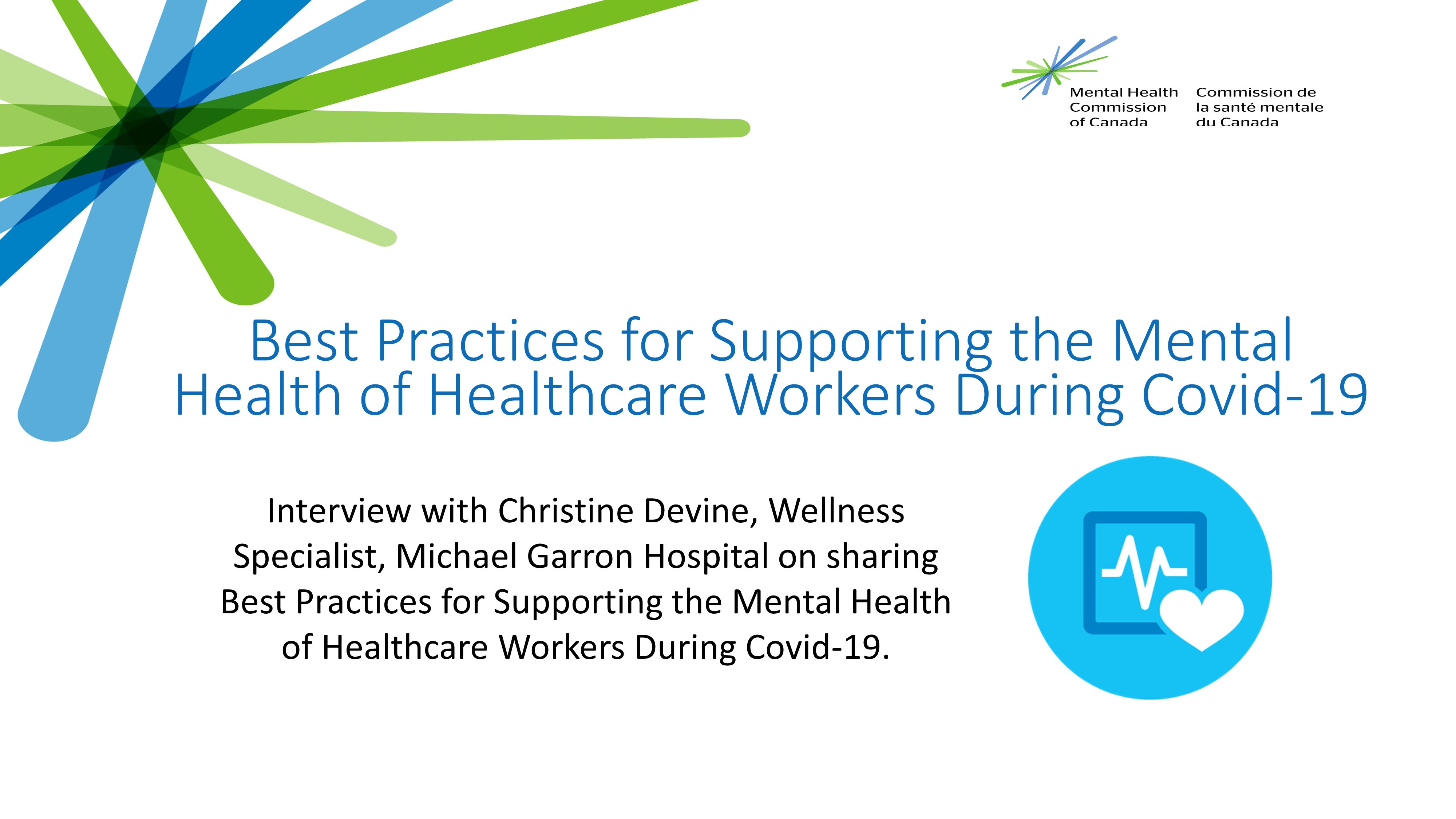 Best Practices For Supporting The Mental Health Of Healthcare Workers During Covid 19 The Working Mind