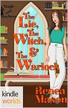 Magic and Mayhem: The Lie, the Witch, and the Warlock
