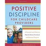 http://www.amazon.com/Positive-Discipline-Childcare-Providers-Practical/dp/0761535675/ref=sr_1_11?ie=UTF8&qid=1434071096&sr=8-11&keywords=positive+discipline+by+Jane+Nelsen