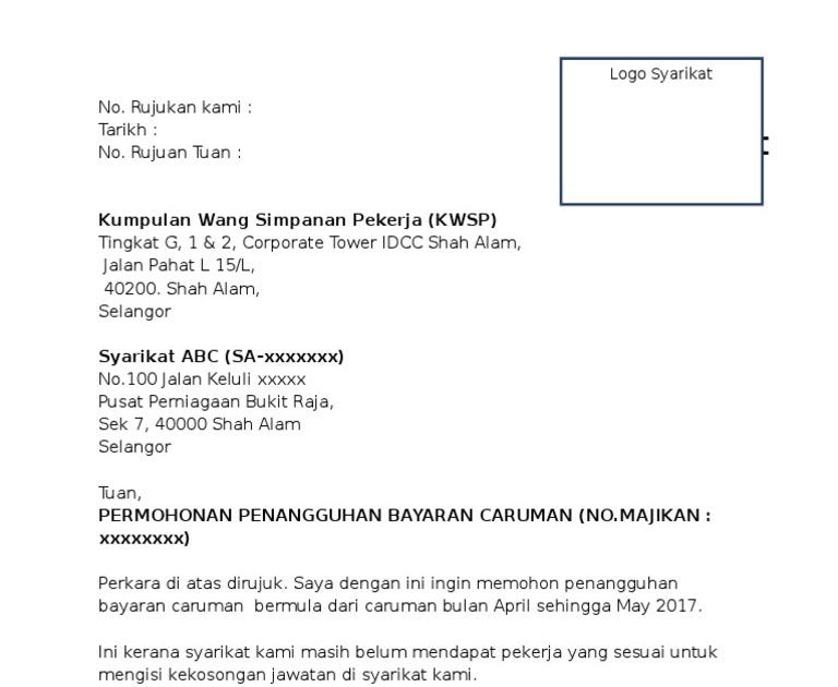 Contoh Surat Penangguhan Bayaran Akpk Surat Rayuan Pengurangan Bayaran Faedah Kwsp Contoh 84 This Is Article About Surat Ndokmuwiy