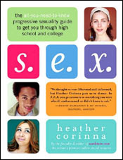 S.E.X.: The All-You-Need-To-Know Progressive Sexuality Guide...