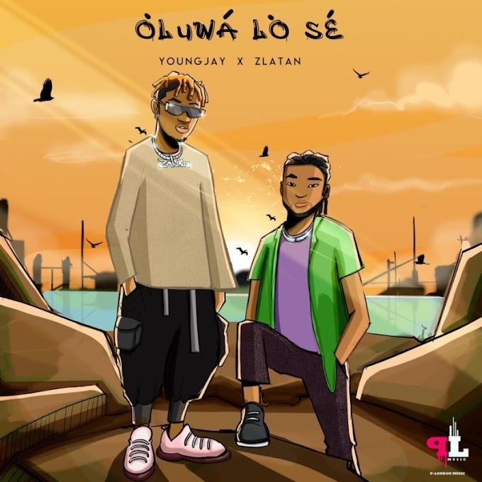 "[MUSIC]Young Jay – ""Oluwa Lo Se"" f. ZLatan"