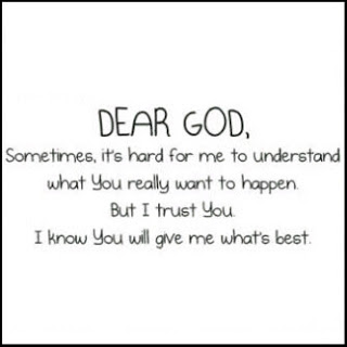 Dear God Sometimes Its Hard For Me To Understand What You Really