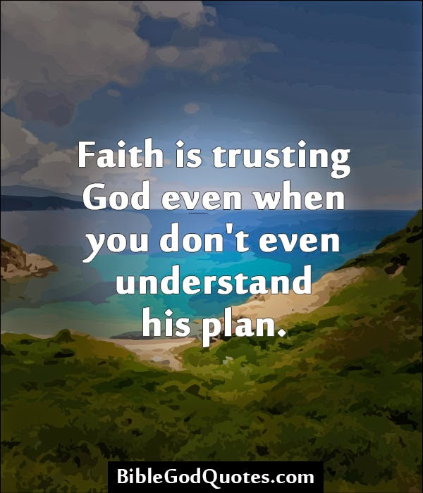 Quotes About Trusting God 99 Quotes