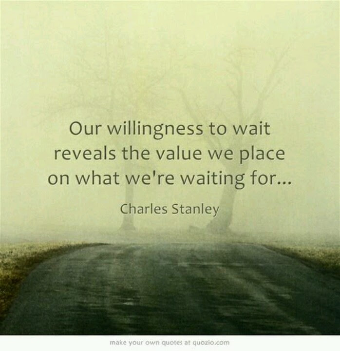 Quotes About Awaiting 112 Quotes