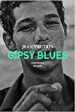 Gipsy Blues par Jean Vautrin