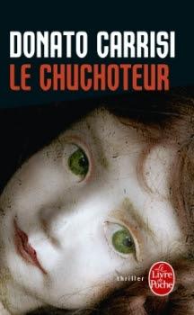 http://lesvictimesdelouve.blogspot.fr/2016/02/le-chuchoteur-de-donato-carrisi.html